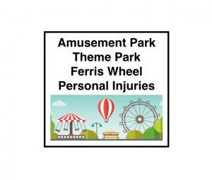 Amusement Park Personal Injuries.001