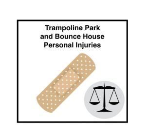 Trampoline Park and Bounce House Personal Injuries.001